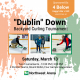 "flyer for ""Dublin"" Down Backyard Curling Tournament"